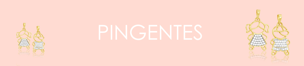 pingentes